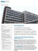 Infraestructuras Convergentes: Las plataformas Dell EMC curan todas las dolencias de TI en ProMedica