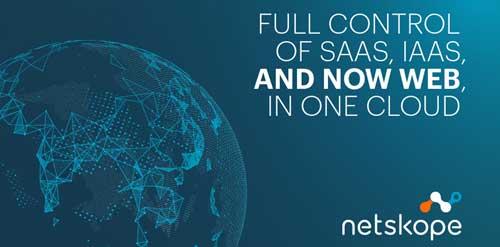 Netskope for Web permite a las empresas optimizar sus estrategias de seguridad web y cloud