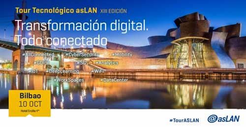 El Tour Tecnológico Aslan 2018 celebra el Foro Bilbao bajo el lema 'Transformación Digital: Todo Conectado'