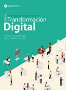 Tácticas para la Transformación Digital: Cómo acelerar el proceso digital con una fábrica low-code