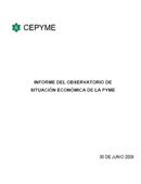 Informe del observatorio de situación económica de la pyme. Junio 2008
