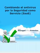 Cambiando el antivirus por la Seguridad como Servicio (SaaS)