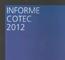Cotec urge a impulsar la I+D+i para renovar el sistema productivo y salir de la crisis